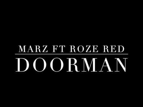 Marz featuring Roze Red - Doorman
