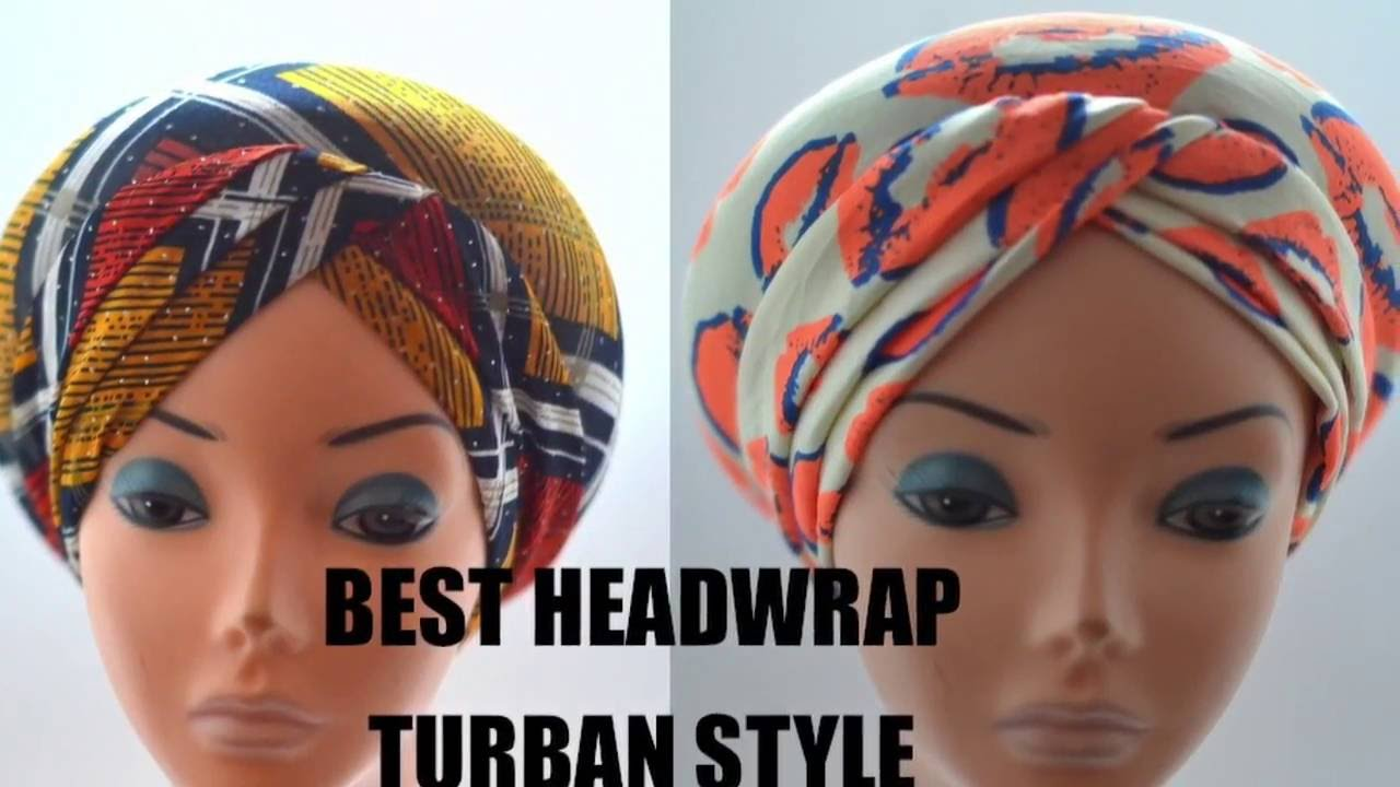 headwrap tutorial cheat - the best head wrap turban style ever - youtube