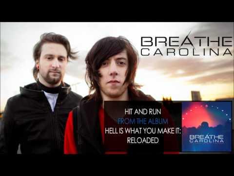 Breathe Carolina - Hit And Run