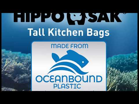 Introducing Hippo Sak Recycled Ocean Plastic Tall Kitchen Bags