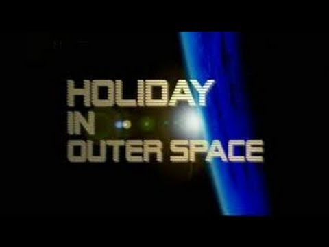 National Geographic | Holiday in Outer Space [HD]