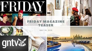 Friday Magazine Teaser (May 24, 2019 issue)