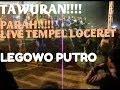 TAWURAN PARAH!!!! BARONGAN LEGOWO METU LIVE TEMPEL LOCERET