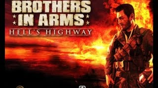 Brothers in Arms Hell's Highway PC Gameplay [HD]