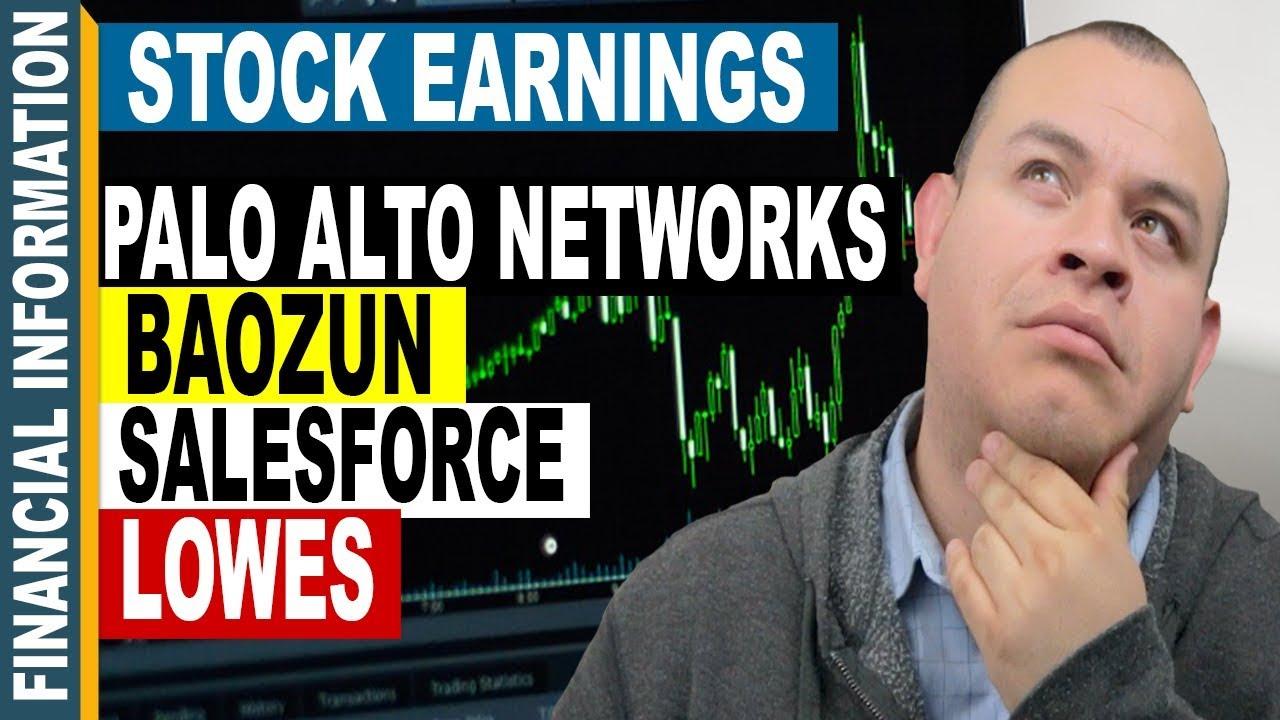 Stock Earnings Baozun Salesforce Lowes Palo Alto Networks Youtube