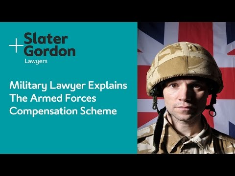 Military Lawyer Explains The Armed Forces Compensation Scheme