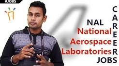 National Aerospace Laboratories  (NAL) - Notifications,Aerospace jobs, Govt jobs & Employment News