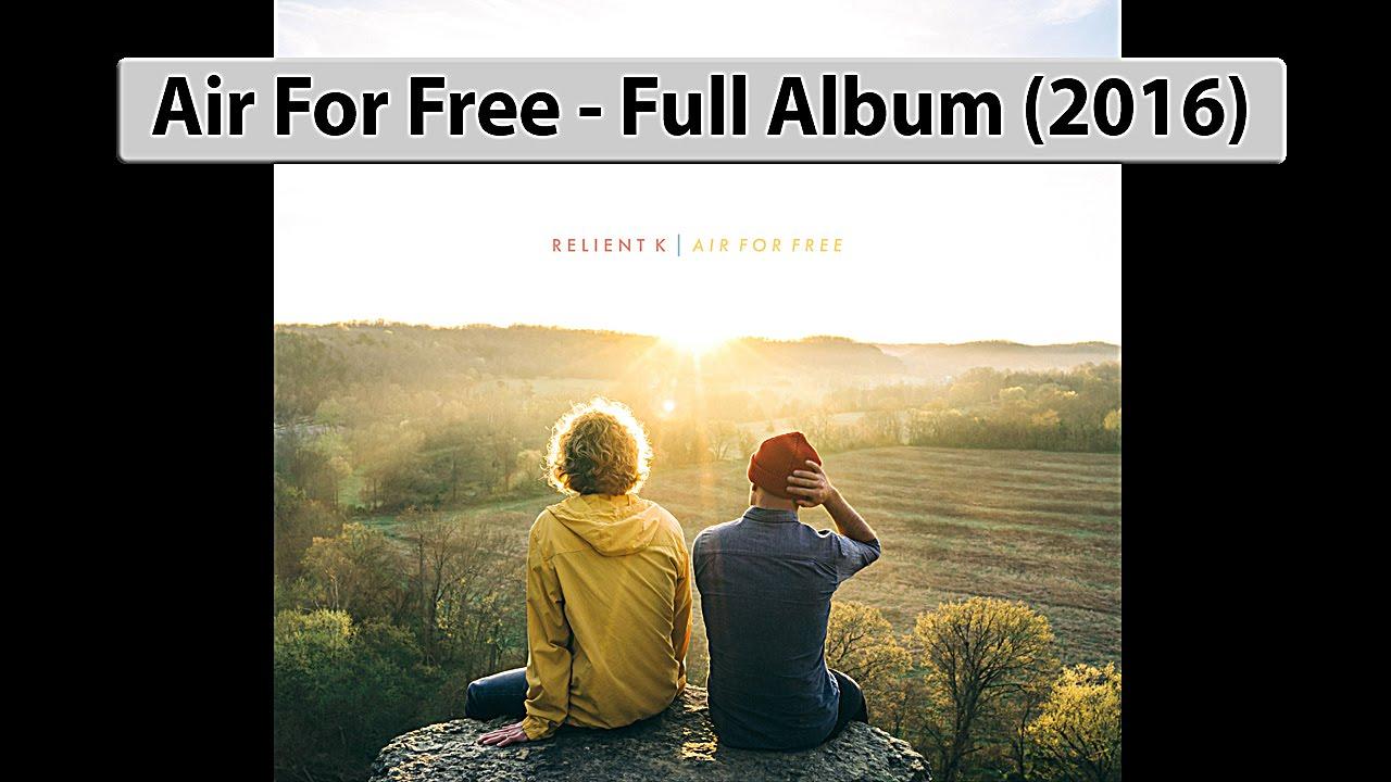 Relient K - Air For Free (2016) Full Album - YouTube