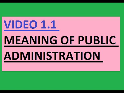 UPSC (IAS) Public Administration Meaning Scope and Significance
