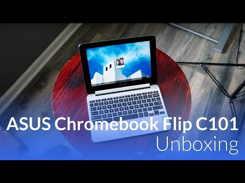 ASUS Chromebook Flip C101 Unboxing
