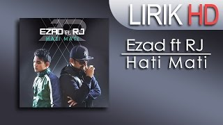 Ezad - Hati Mati ft. RJ + Lirik (ost drama WADI TV3)