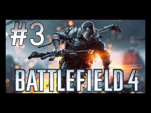 [3] Battlefield 4 (PC) | Single Player - South China Sea