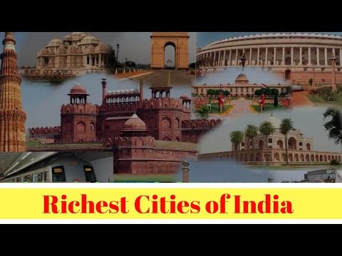 Top 7 Richest Cities of India Based on GDP 2017 ? - Mumbai richest Indian city ?