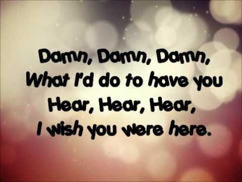 Avril Lavigne - Wish you  were here Lyrics