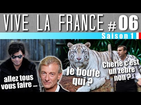 VIVE LA FRANCE ! #06 : Orelsan VS Gilles Verdez & Macron VS Nature !