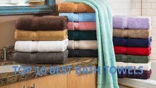Top 10 Best Bath Towels