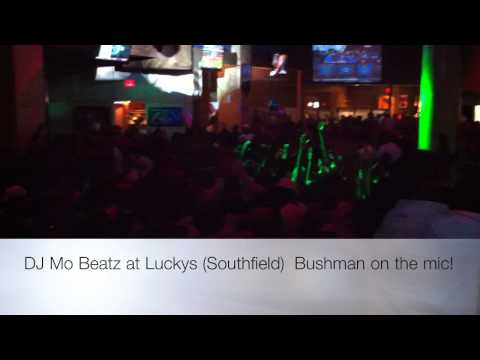 Dj Mo Beatz & Bushman at Luckys in Southfield