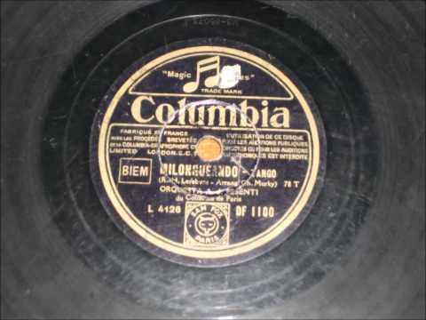 Milongueando - Orquesta Auguste Pesenti - 1932
