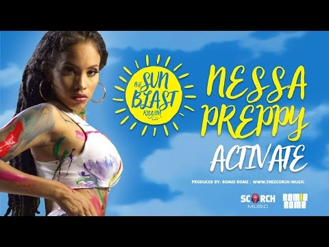 "Nessa Preppy - Activate (Sun Blast Riddim) ""2017 Soca"" (Trinidad)"