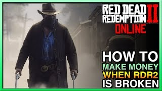 HOW TO MAKE Red Dead Redemption 2 Online Money When RDR2 Broken! Red Dead Online Update! FIX RDR2!