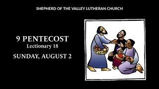 9 Pentecost Worship- August 2, 2020
