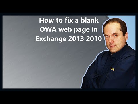 How to fix a blank OWA web page in Exchange 2013 2010 - YouTube