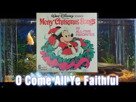 O Come All Ye Fauthful = Merry Christmas Songs = Walt Disney