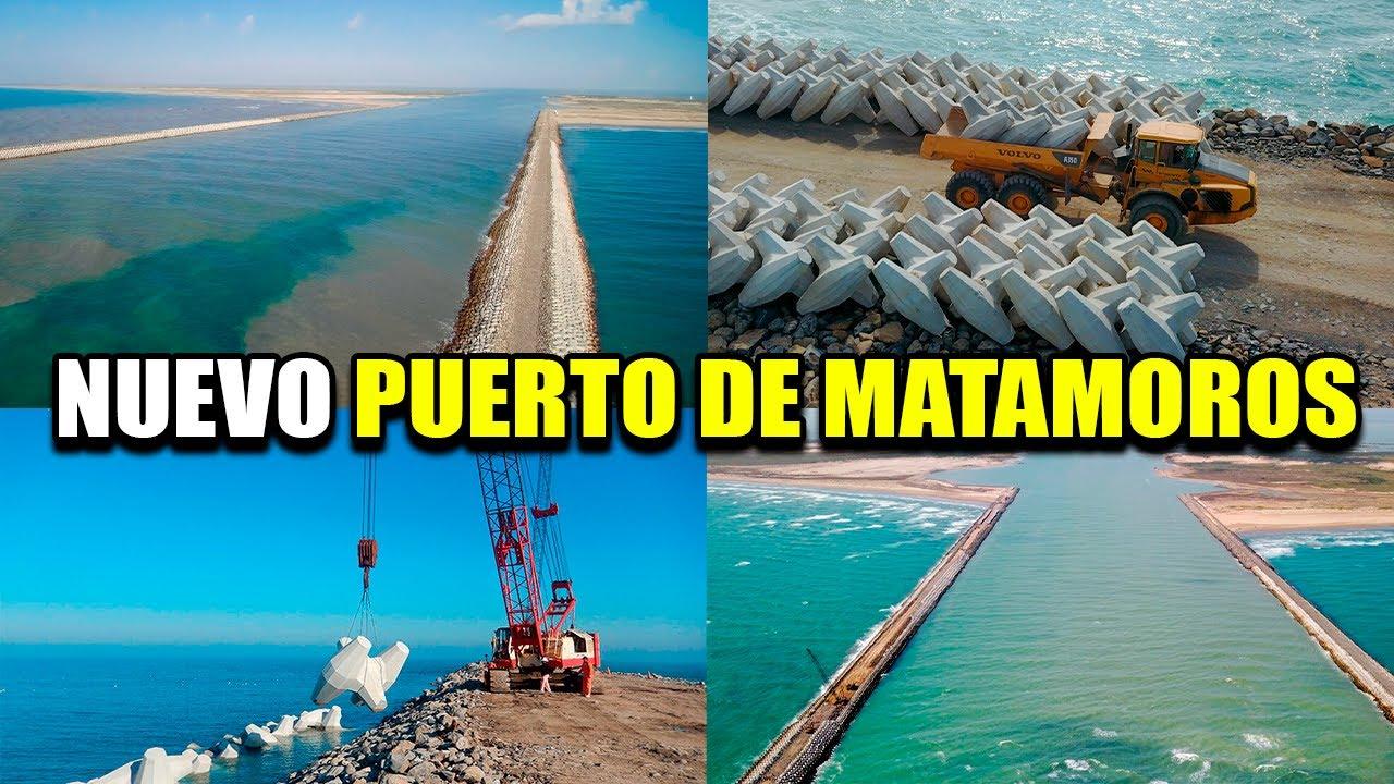 NUEVO PUERTO DE MATAMOROS | MÉXICO AVANZA HACIA EL 2021