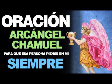 🙏 Oración al Arcángel Chamuel para Pedir que PIENSE EN MÍ SIEMPRE 🙇