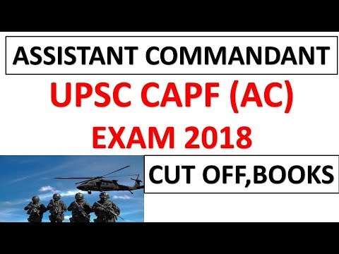 UPSC CAPF Assistant Commandant Recruitment 2018|Cut Off|Best Books