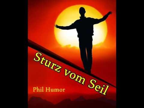 Sturz vom Seil - Seiltänzer Story - Phil Humor