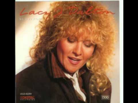 Lacy J. Dalton - Turn to the One