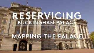 Reservicing Buckingham Palace: Mapping the Palace