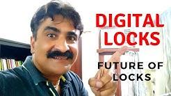 Digital Locks. Future of locks. बिना चाबी के ताले।