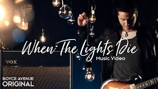 Boyce Avenue - When The Lights Die (Original Music Video) on Spotify & Apple thumbnail