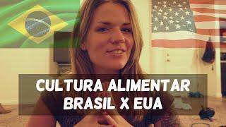 COMPARING FOOD CULTURES: USA v. BRAZIL (com legendas)