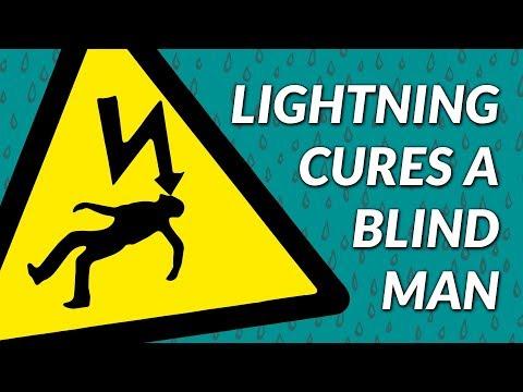 How a Lightning Bolt Cured a Blind Man