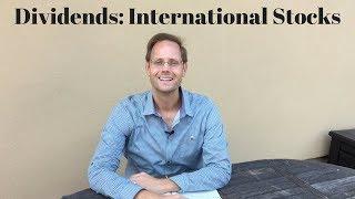 Dividend Investing: International Stocks
