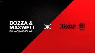 Bozza & Maxwell - Ich mach was ich will (Freetrack)