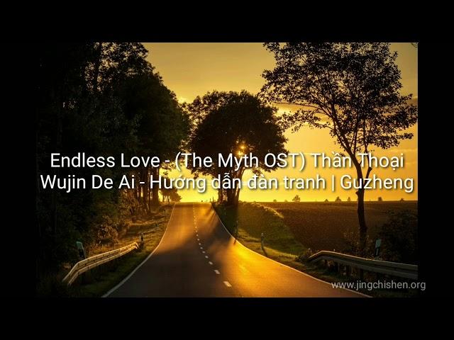 Endless Love - (The Myth OST) Thần Thoại - Wujin De Ai | Música Tradicional China - Guzheng Cover