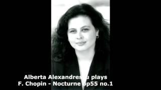 Alberta Alexandrescu plays F. Chopin - Nocturne op.55 no.1