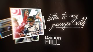 Damon Hill: Letter To My Younger Self
