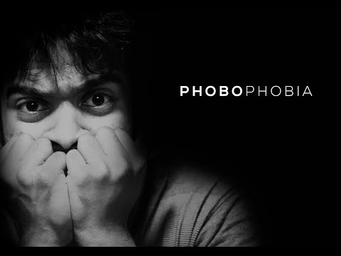 PhoboPhobia - New Tamil Short Film 2019