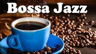 Bossa Nova and Jazz Music 24/7 - Good Mood Bossa Jazz Cafe to Relax, Study