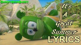 Repeat youtube video Gummy Bear - It's A Great Summer with Lyrics