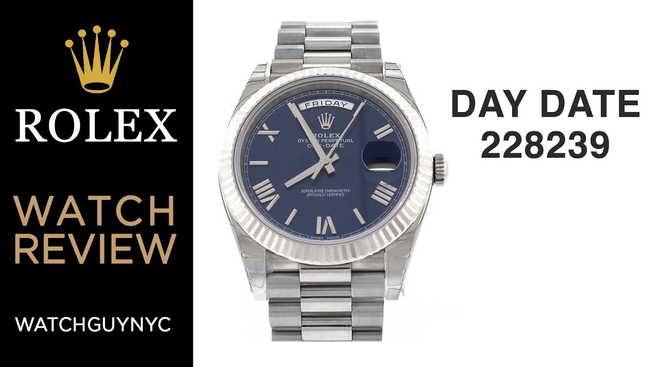 d836960aa93 Rolex 228239 Day-Date 40 Blue Dial White Gold President Men's Watch |  WatchGuyNYC Reviews