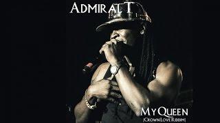 admiral t my queen crown love riddim