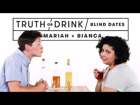 Blind Dates Play Truth or Drink (Mariah & Bianca) | Truth or
