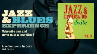 Bud Powell - Like Someone In Love - JazzAndBluesExperience