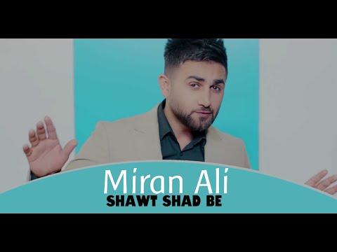 Miran Ali - Shawt Shad Be